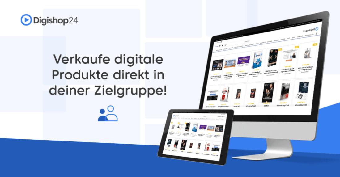 Digishop24 - Digitale Produkte direkt an die eigene Zielgruppe verkaufen