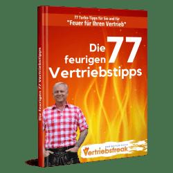 Die feurigen 77 Vertriebstipps von Uwe Rieder