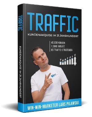 Traffic: Kundenakquise im 21. Jahrhundert, 65 Traffic-Strategien